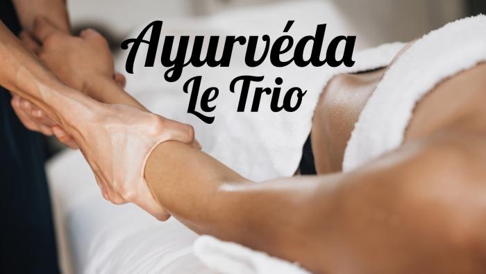 Ayurveda, le Trio par Art-Massage